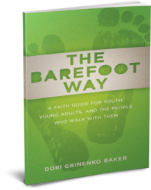 The Barefoot Way by Dori Baker